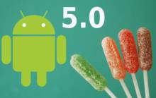 Что нового в ОС Android 5.0 Lollipop